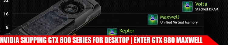 nvidia-skipping-gtx-800-desktop-series-for-maxwell