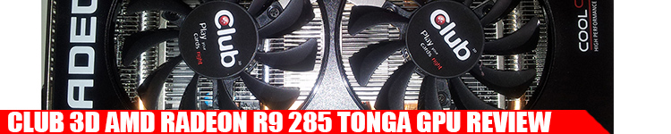 r9-285-club-3d-tonga-review