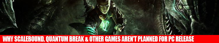 scalebound-quantum-break-pc-release