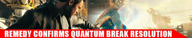 quantum-break-resolution-confirmed