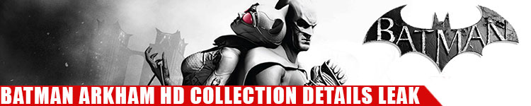 BATMAN-ARKHAM-HD-COLLECTION-LEAK