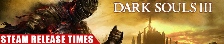 dark-souls-3-pc-release-times