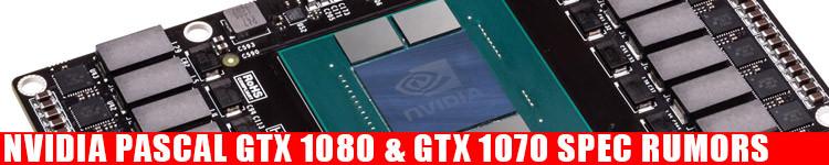 gtx-1080-gtx-1070-spec-rumors