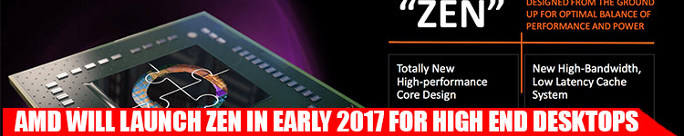 amd-will-launch-zen-in-early-2017-for-high-end-desktops