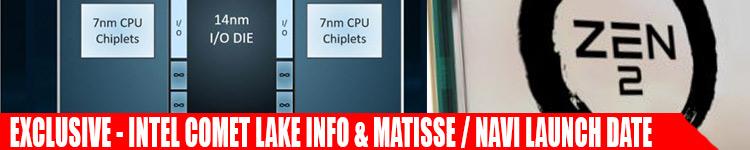EXCLUSIVE - Ryzen 3000 & Navi Release Date & Specs | Intel Comet